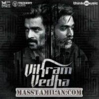 Vikram Vedha 2017 Tamil Mp3 Songs Free Download Masstamilan Isaimini Kuttyweb