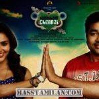 Vanakkam Chennai 2013 Tamil Mp3 Songs Free Download Masstamilan Isaimini Kuttyweb